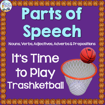 Parts of Speech (Nouns, Verbs, Adjectives, Adverbs & Prepositions) Game