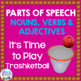 Nouns, Verbs and Adjectives Trashketball  Review Game