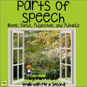 Parts of Speech - Nouns, Verbs, Adjectives, and Adverbs for Grades 1 - 3