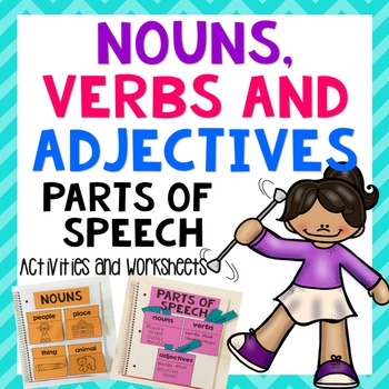 Nouns, Verbs and Adjectives- Teaching Materials, Activities and Worksheets
