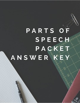 Parts of Speech Packet Answer Key