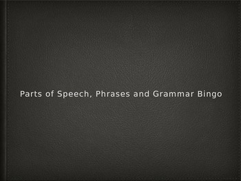Parts of Speech, Phrases and Grammar Bingo