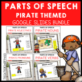 Parts of Speech Pirate Bundle Grammar Activities Google Slides ™