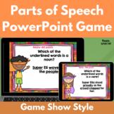 Parts of Speech PowerPoint Game: Nouns, Verbs, Adjectives,