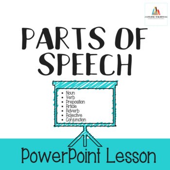 Parts of Speech-PowerPoint Lesson
