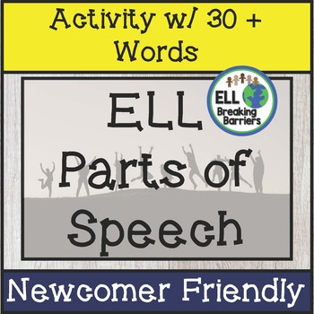 Parts of Speech Practice (ELL Friendly, No Prep!)