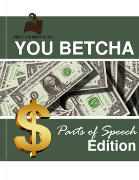 Parts of Speech Practice Game: You Betcha!