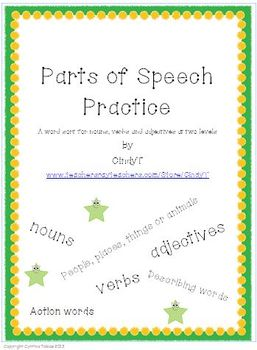 Parts of Speech Practice with Word Sorts: nouns, verbs, and adjectives