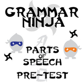 Parts of Speech Pre-test - Grammar Ninja