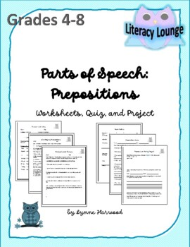 Parts of Speech:  Prepositions (Worksheets, Quiz, and Project)