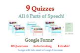 Parts of Speech Quiz BUNDLE - 9 Google Forms™ Assessments