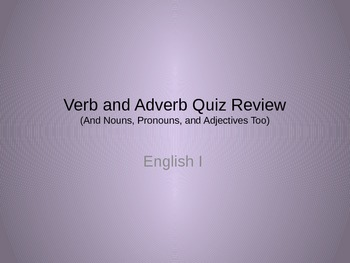Parts of Speech Quiz Review Game--Verb and Adverb Focus