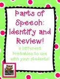 Parts of Speech Review (nouns, pronouns, verbs, adjectives, adverbs)