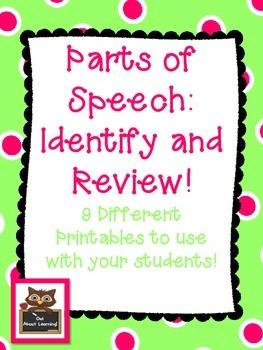 Parts of Speech Review (nouns, pronouns, verbs, adjectives, adverbs)