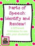 Parts of Speech Review (nouns, pronouns, verbs, adjectives