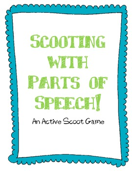 """Parts of Speech """"Scoot"""" Game"""