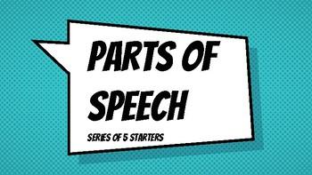 Parts of Speech (Series of 5 Starters)