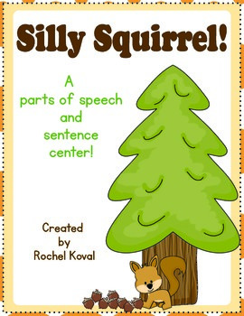 Parts of Speech - Silly Squirrel