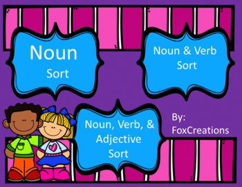 Parts of Speech Sort ~ 3 Centers ~ Nouns, Nouns and Verbs, & Noun, Verbs & Adj.