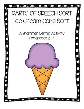 Parts of Speech Sort Grammar Ice Cream Center