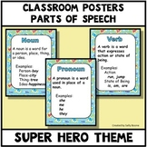 Parts of Speech Super Hero Theme Anchor Charts Posters