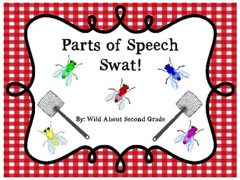 Parts of Speech Swat!  Literacy Center