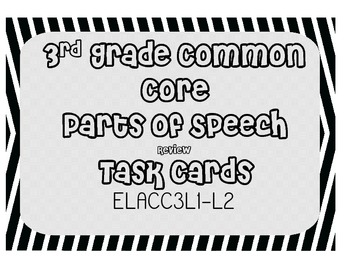 Parts of Speech Task Cards Common Core Aligned 2nd-3rd Grade