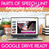 Parts of Speech Unit: Digital and Print Activities