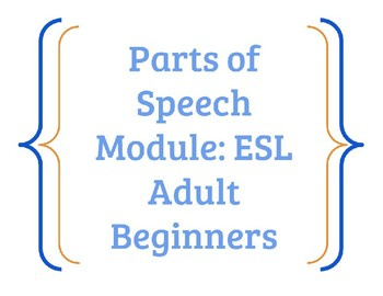 Parts of Speech Unit: Grammar for ESL Adult Beginners