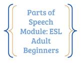 Parts of Speech Unit: Grammar for ESL Adult Beginners