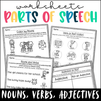 Parts of Speech Worksheets- Nouns, Verbs, Adjectives