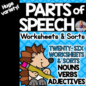 Parts of Speech Worksheets and Sorts (Nouns, Verbs, Adjectives)