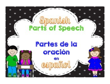 Parts of Speech in Spanish 3rd Grade Language Standards~Partes de la oración