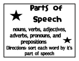 Parts of Speech (nouns verbs adjectives adverbs pronouns prepositions) word sort