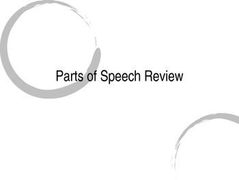 Parts of Speech review