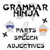 Parts of Speech with Adjectives - Grammar Ninja