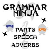 Parts of Speech with Adverbs - Grammar Ninja