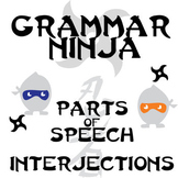 Parts of Speech with Interjections - Grammar Ninja