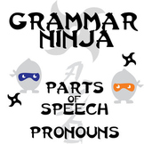 Parts of Speech with Pronouns - Grammar Ninja