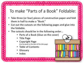 Parts of a Book {FOLDABLE} Title Page. Copyright Page. Glossary. Index