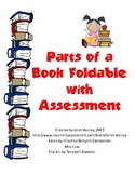 Parts of a Book Foldable with Assessment