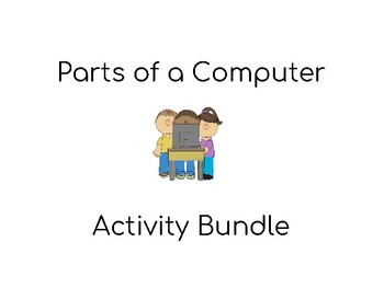 Parts of a Computer Activity BUNDLE! Computer Science Text Features