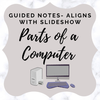 Parts of a Computer - Activity Sheet/ Guided Notes
