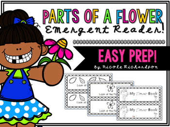 Parts of a Flower ~ Emergent Reader