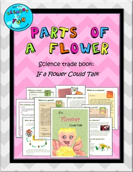 Parts of a Flower Science Trade Book