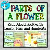 Parts of a Flower Science Read-aloud Book, Lesson Plans, a