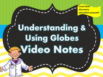 Parts of a Globe Video Notes 'Understanding and Using Globes'