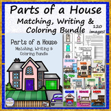Parts of a House Matching, Writing and Coloring Bundle