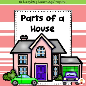 Parts of a House -- Vocabulary and Picture Card Bundle Primary Grades
