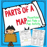 Parts of a Map Powerpoint and Make a Map Activity